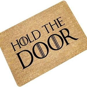 OHYESS Funny Hold The Door Gate Welcome Non-Slip D